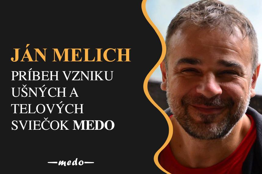 Ján Melich - príbeh vzniku ušných a telových sviečok